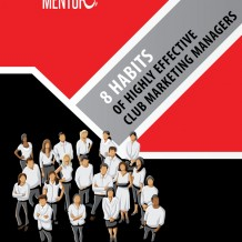 8 Habits of Highly Effective Club Marketing Managers